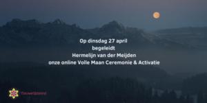 Volle Maan Ceremonie & Activatie