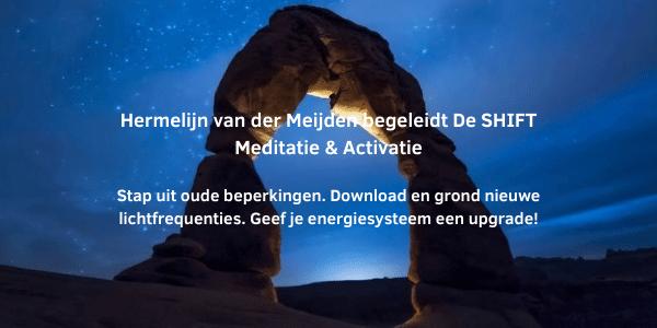 Shift meditatie